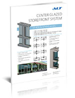 Center glazed storefront system SF400 & SF450 series